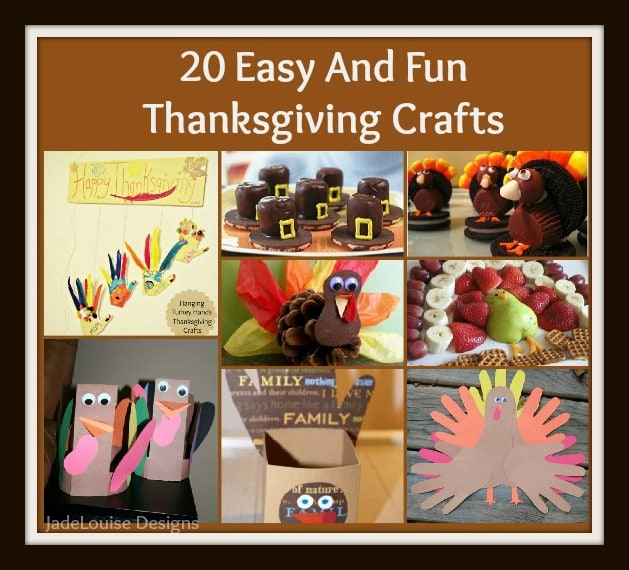 20 Thanksgiving Crafts For you and your Kids.
