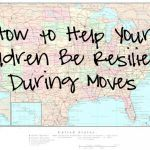 Kids and Moving: How to Help your Children Be Resilient During Moves from Wyoming Girl Turned Coastie Wife