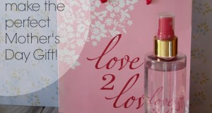 Love2Love by Coty makes the perfect Mother's Day gift!