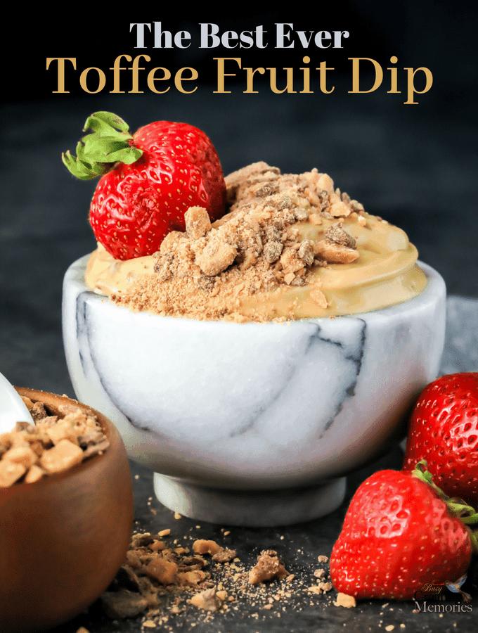 The Best & Easiest Chocolate Toffee Cream Cheese Fruit Dip