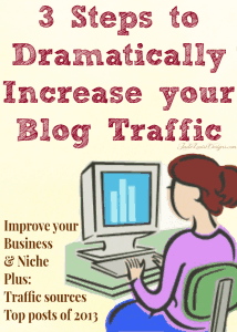 3 Steps to Dramatically Increase your Blog Traffic