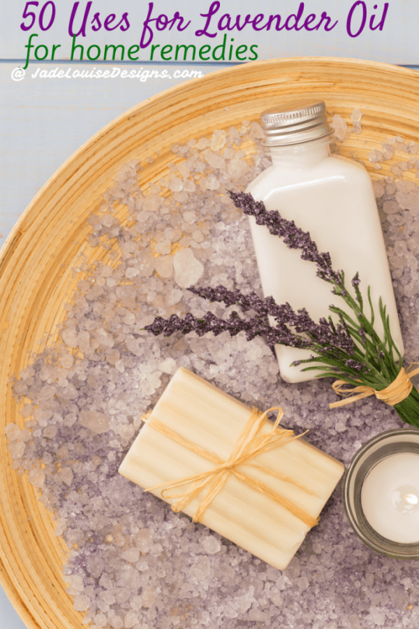 Lavender Essential Oil Uses for home remedies; 50 ways to use Lavender oil.