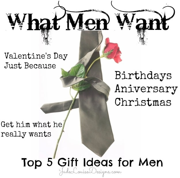 What men want top 5 gift ideas for him get him what he for Great valentine gifts for guys