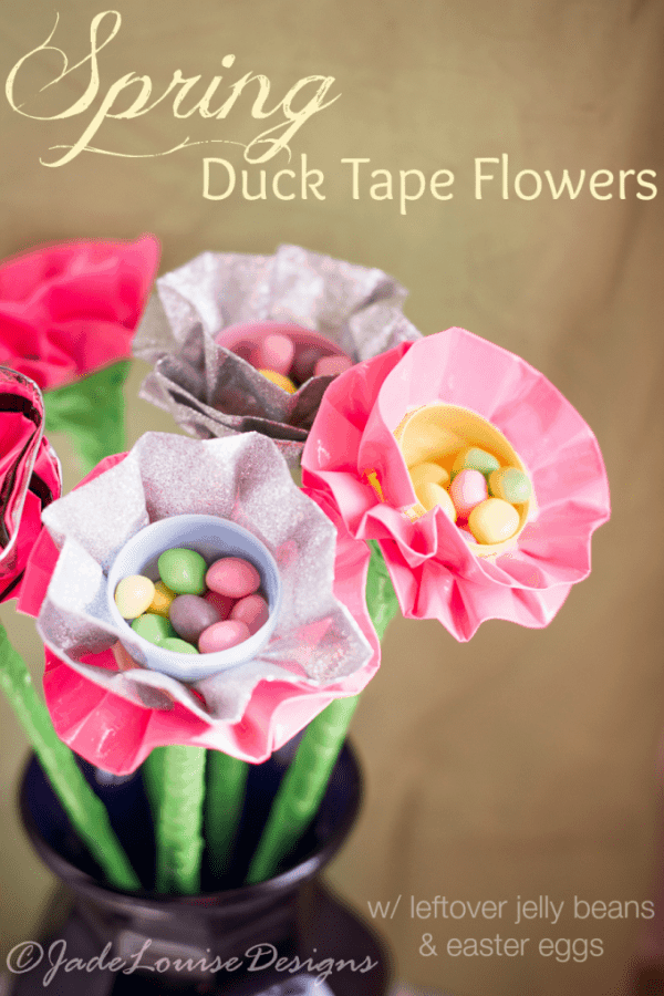 Spring Flowers craft For left over Easter Candy and Eggs! Duck Tape Egg Flower bouquet for Spring