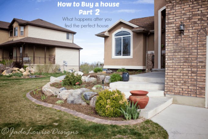 How to Buy a House part 2, You found the house you want...now what?