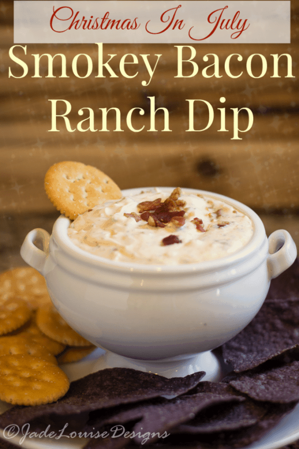 Christmas In July Smokey Bacon Ranch Dip Recipe