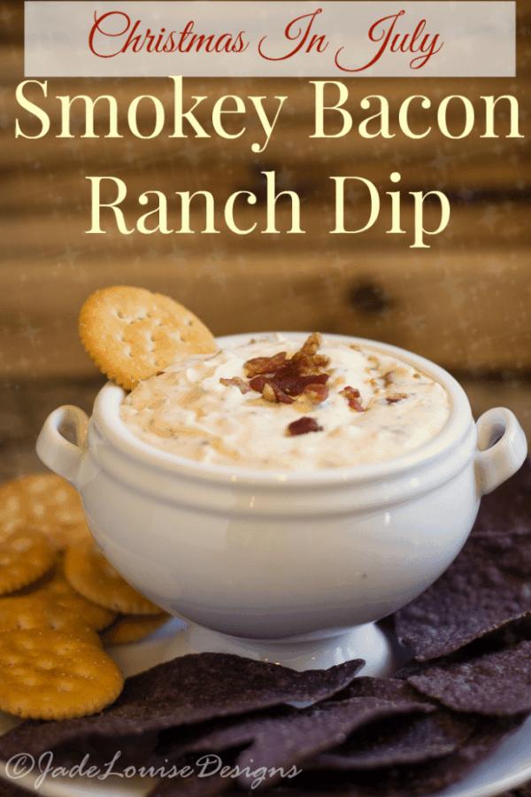 Christmas In July Smokey Bacon Ranch Dip Recipe