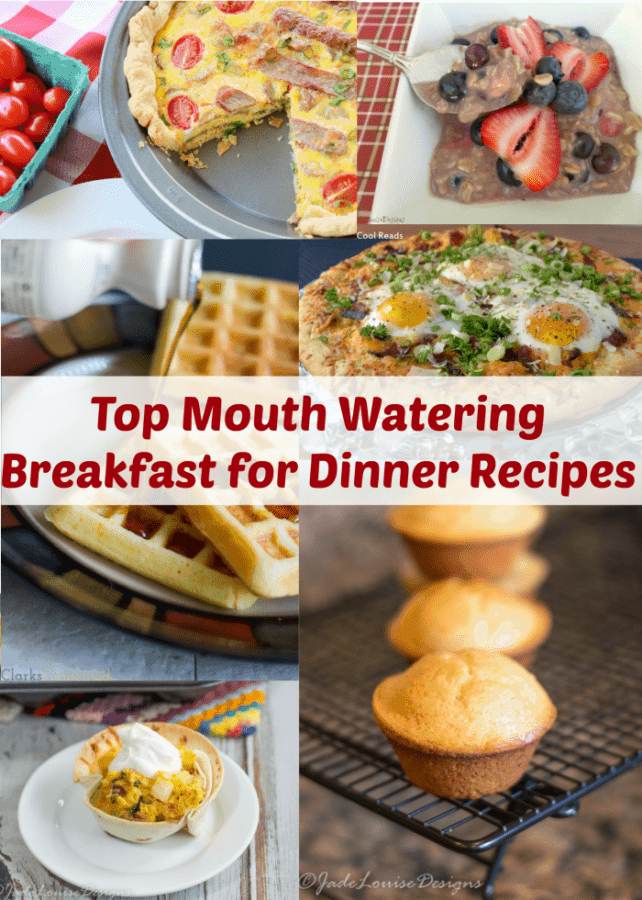 Top Mouth Watering Breakfast for Dinner Recipes