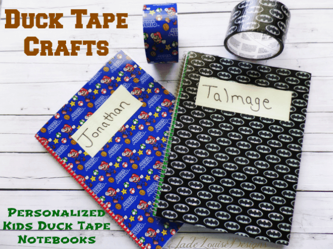 Duck Tape Crafts | Personalized Kids Duck Tape Notebook craft #DuckTapeAtWalmart