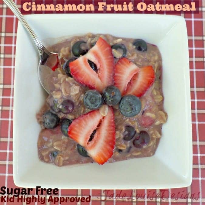 Sugar Free Cinnamon Fruit Oatmeal; A Healthy Breakfast your Kids Will Love.