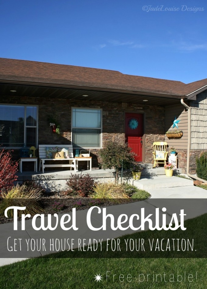 Travel Checklist - Get Your House Ready for Vacation