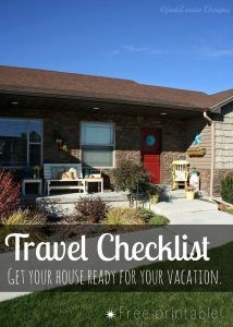 Travel Checklist – Get Your House Ready for your Vacation – FREE Printable!