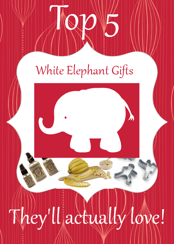 Top 5 White Elephant Ideas They Won't Hate