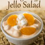 Orange Fluff Jello Salad with cottage cheese