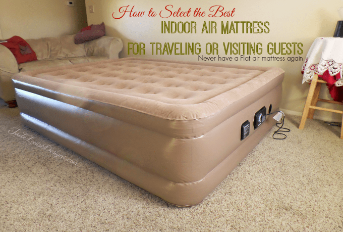 How To Pick The Best Indoor Air Mattress | Insta Bed Never Flat Air  Mattress For Indoor Use