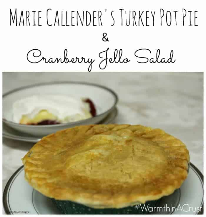 Turkey Pot Pie and Cranberry Jello Salad