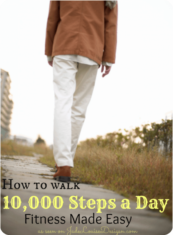 How to walk 10000 Steps a Day!