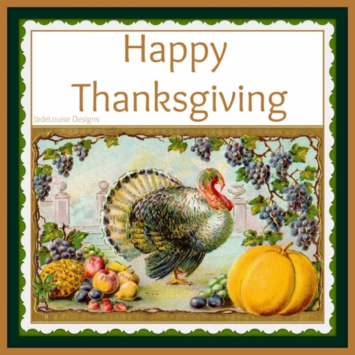 Be Thankful, A Special Happy Thanksgiving Message