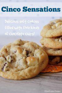 Cinco Sensations: Five Chip Cookies!