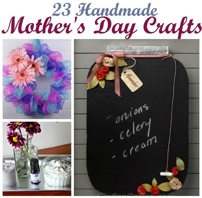 Mothers Day Crafts 23 handmade Mother's Day Gift ideas