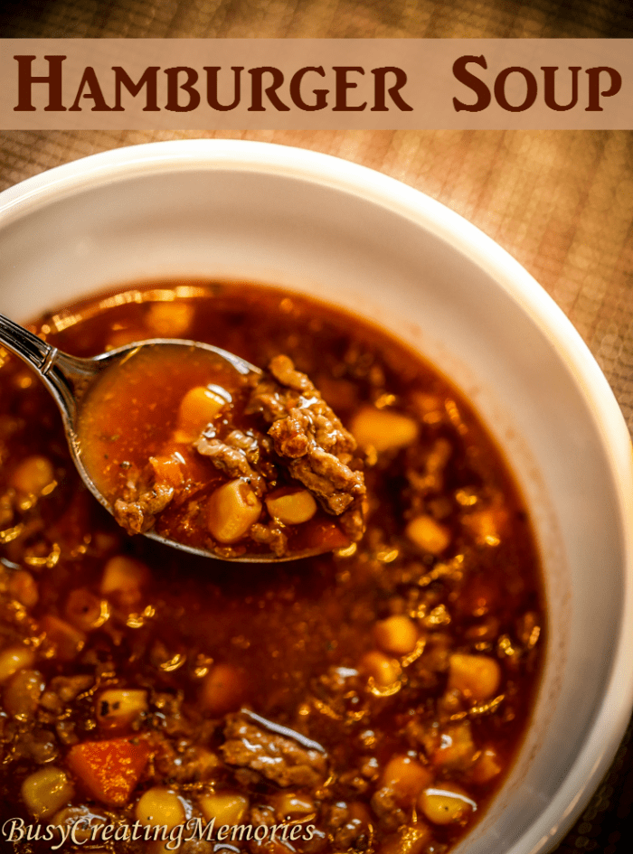 Hearty Hamburger Soup to warm your soul