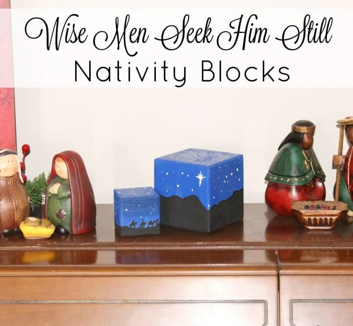 Wise Men Seek Him Still Nativity Blocks