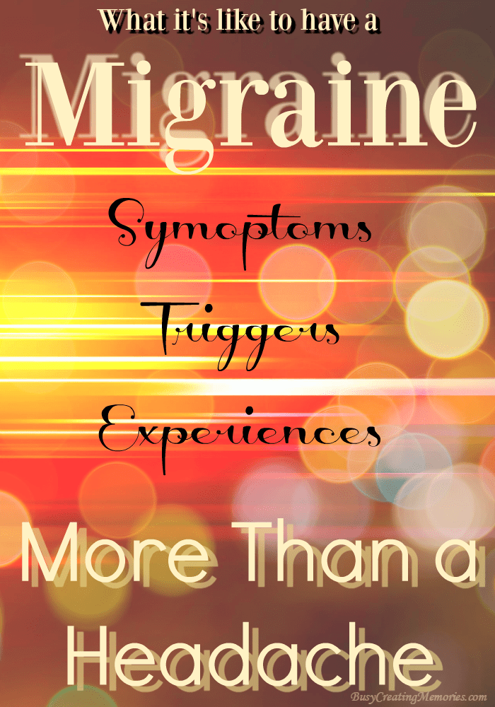 Do I have a Migraine? Why a Migraine is More than a Headache