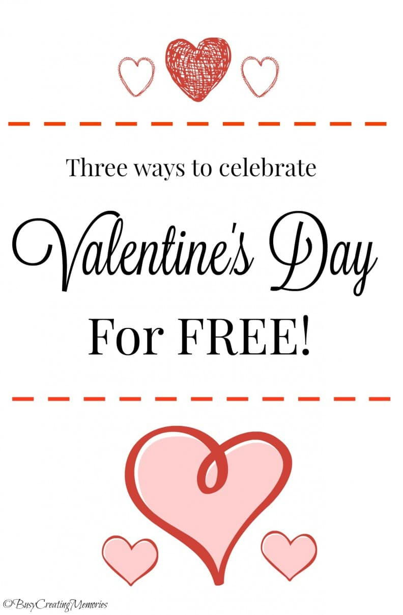 Three different ways you can celebrate Valentine's Day for Free!