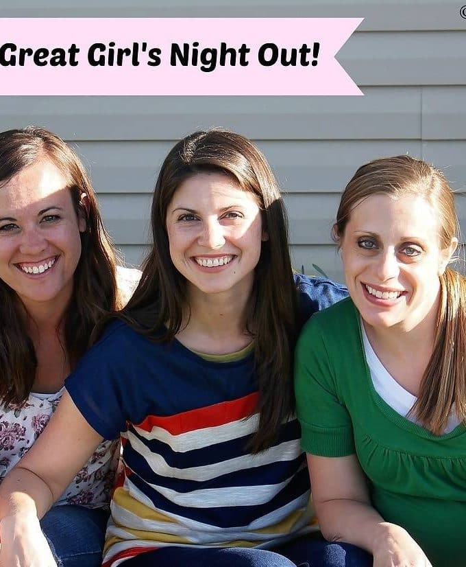 3 Tips for a Great Girl's Night Out