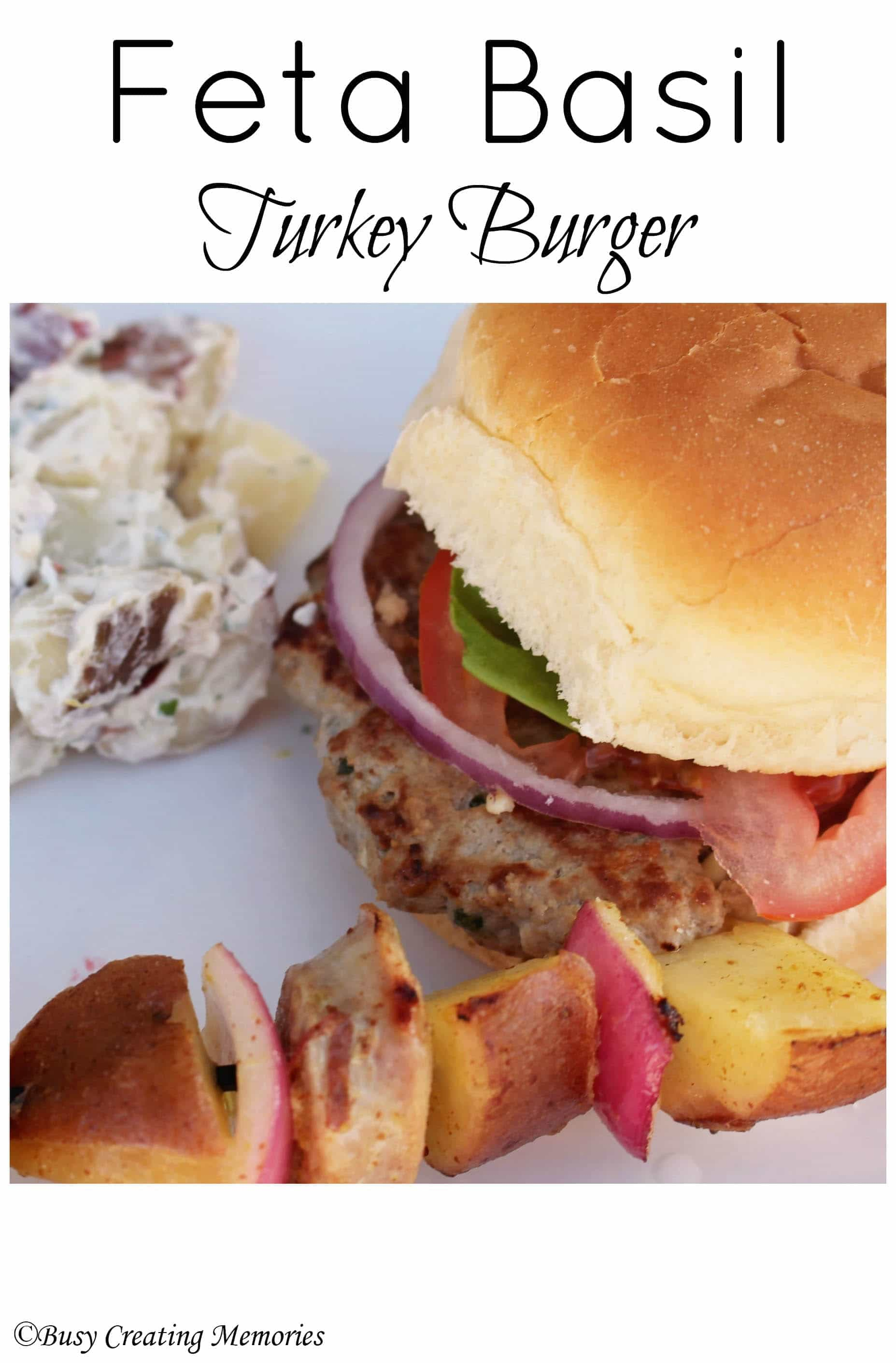 ... One of my absolutely favorite burgers is a Feta Basil Turkey burger
