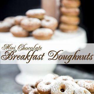 Doughnuts for Breakfast! Mini Chocolate Donut Recipe