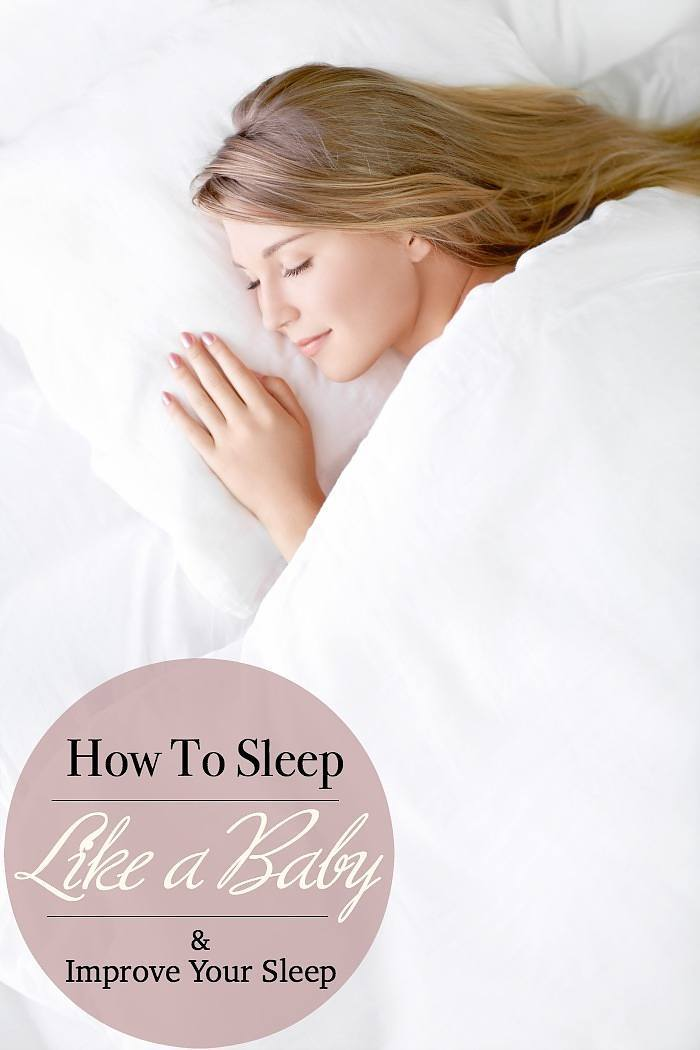 How to Sleep Like a Baby and Improve Your Sleep