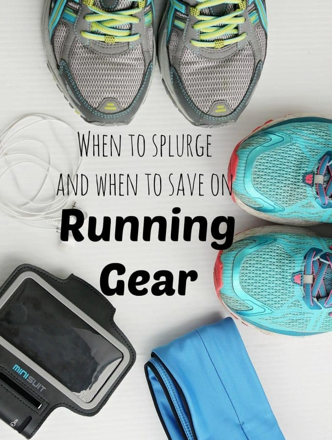 Running Gear – Should I Splurge or Should I Save?