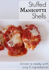Stuffed Manicotti Shells: Dinner in 5 Ingredients or Less!
