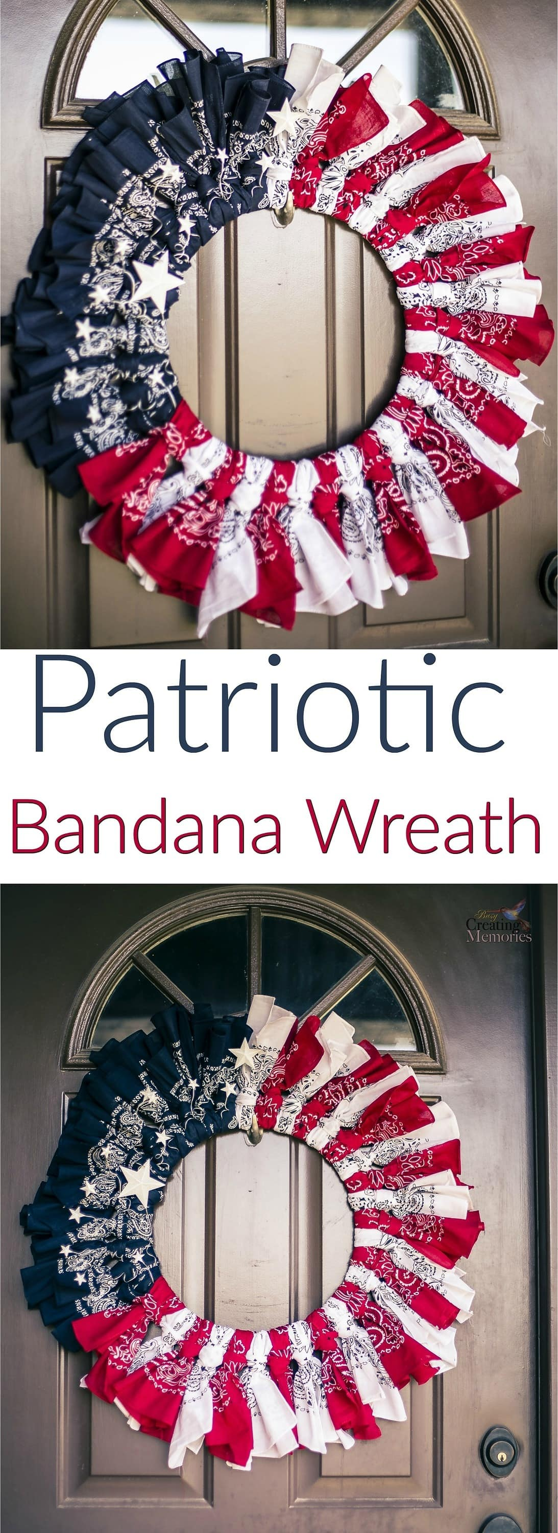 This Stunning and Easy DIY Patriotic Bandana Wreath for the front door is perfect for any patriotic holiday and is easy to create in less than an hour (minus drying time). You can show your American Pride or Military support on Memorial Day, 4th of July, Veterans Day or Labor Day!