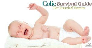 Colic Survival Guide for Frazzled Parents