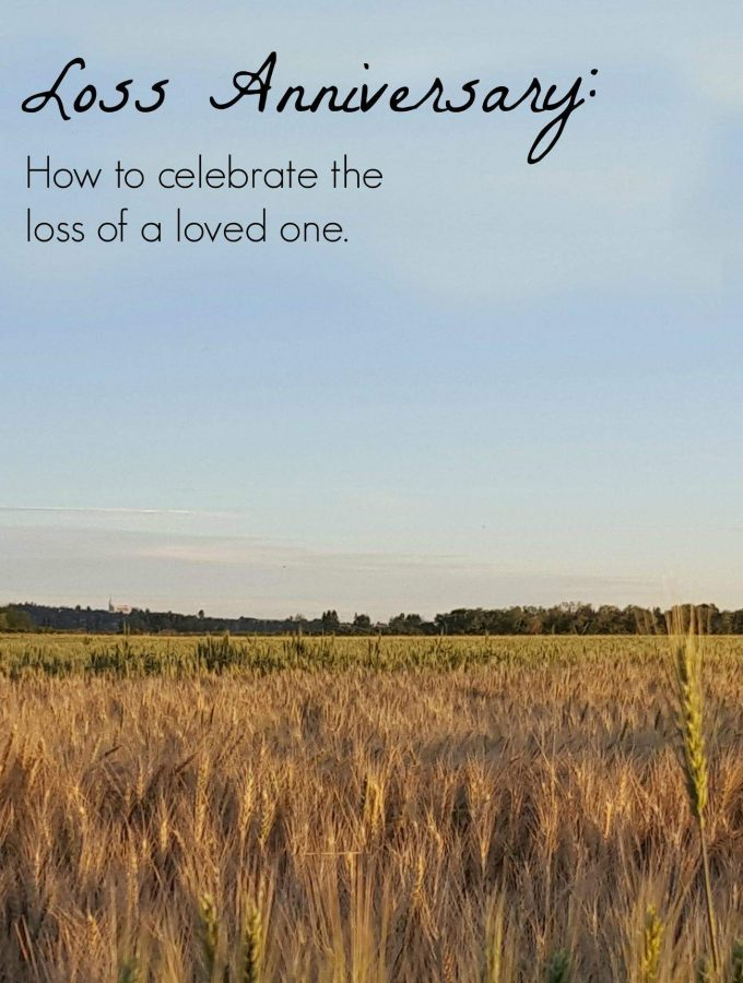 Loss Anniversay: How to celebrate the loss of a loved one