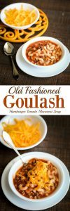 Mom's Old Fashioned Goulash Soup