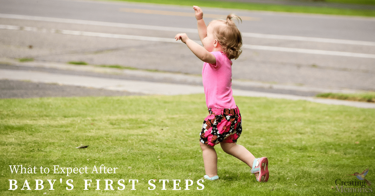 What to expect after baby's first steps & 10 things to prepare for
