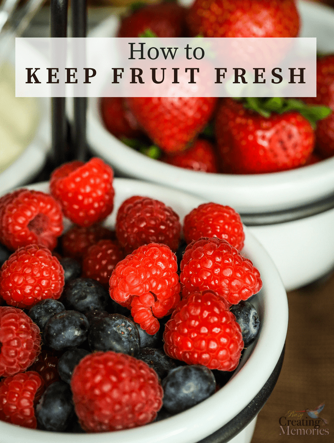 How to Keep Fruit Fresh and Save Money!
