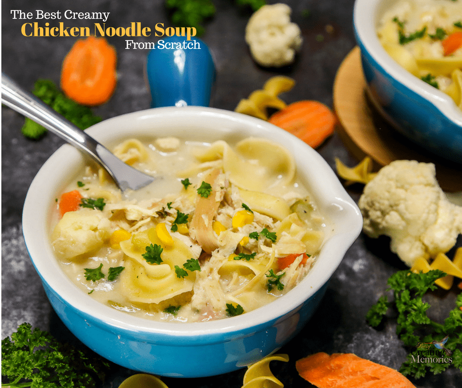 How to make the Best Creamy Chicken Noodle Soup Recipe