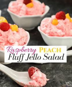 Best Ever Peach & Raspberry Fluff Jello Fruit Salad