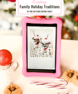 How Fire HD 8 Kids Edition tablet helps make Fun Family Christmas Traditions