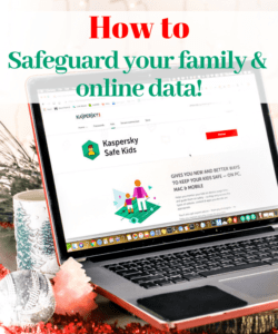 HOW TO PROTECT YOUR FAMILY & ONLINE DATA