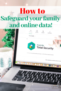 3 ways to Protect your Family & Online Data with Kaspersky Total Security